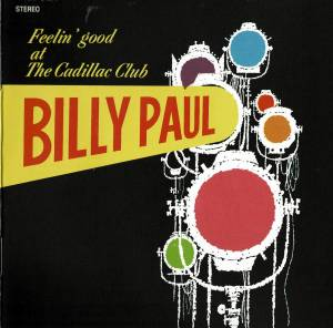 Cover - Billy Paul: Feelin´ Good At The Cadillac Club