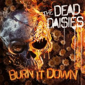 Cover - Dead Daisies, The: Burn It Down