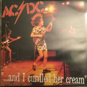 Cover - AC/DC: ... And I Curdled Her Cream