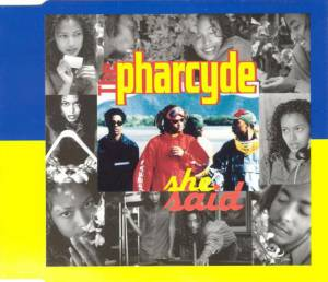 Cover - Pharcyde, The: She Said