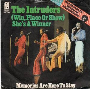 Cover - Intruders, The: (Win, Place Or Show) She's A Winner