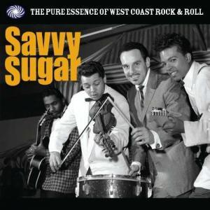 Savvy Sugar - The Pure Essence Of West Coast Rock & Roll - Cover