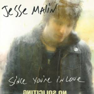 Cover - Jesse Malin: Since You're In Love
