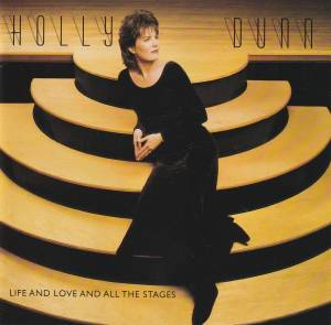 Holly Dunn: Life And Love And All The Stages - Cover