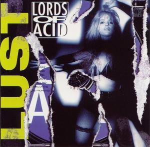 Cover - Lords Of Acid: Lust ... stript