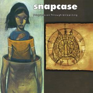 Cover - Snapcase: Progression Through Unlearning
