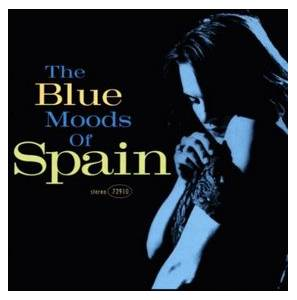 Cover - Spain: Blue Moods Of Spain, The