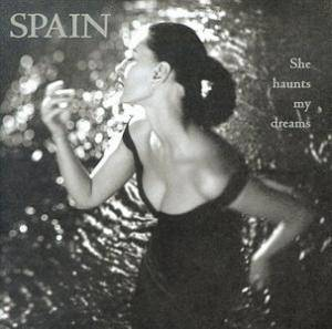 Cover - Spain: She Haunts My Dreams