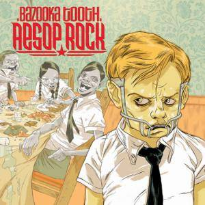 Aesop Rock: Bazooka Tooth - Cover