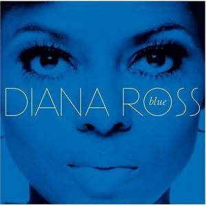 Diana Ross: Blue (2006) - Cover