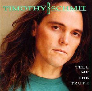 Cover - Timothy B. Schmit: Tell Me The Truth