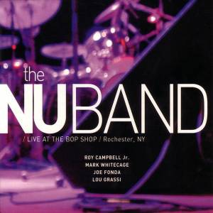The Nu Band: Live At The Bop Shop / Rochester, Ny (CD) - Bild 1