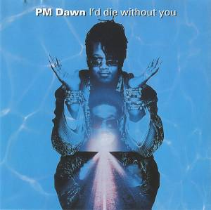 Cover - P.M. Dawn: I'd Lie Without You