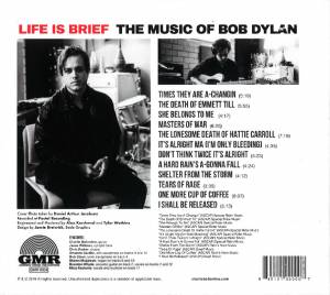 Charlie Ballantine: Life Is Brief: The Music Of Bob Dylan