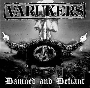 Cover - Varukers, The: Damned And Defiant