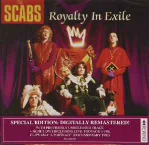 Cover - Scabs, The: Royalty In Exile