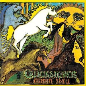 Quicksilver Messenger Service: Comin' Thru - Cover