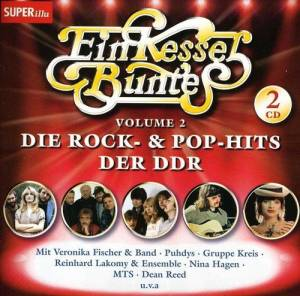 Cover - Kerstin Rodger: Ein Kessel Buntes Vol. 2 - Die Rock- & Pop-Hits Der DDR