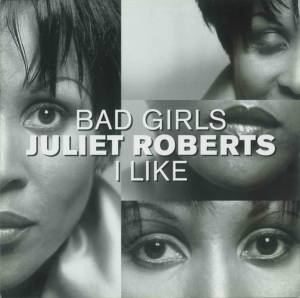 Cover - Juliet Roberts: Bad Girl