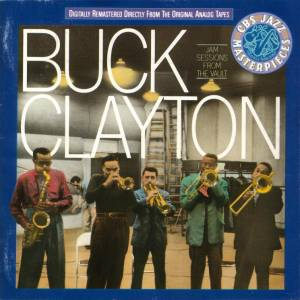 Cover - Buck Clayton: Jam Sessions From The Vault