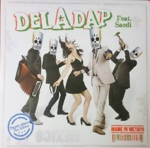 Cover - !DelaDap: Made In Mexico