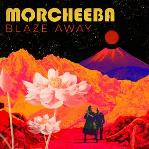Cover - Morcheeba: Blaze Away