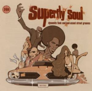 Cover - Notations: Superfly Soul - Dynamite Funk And Bad-Assed Street Grooves