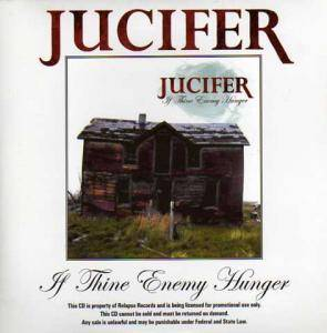Cover - Jucifer: If Thine Enemy Hunger
