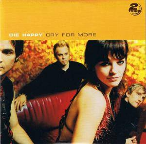 Die Happy: Cry For More - Cover