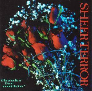 Cover - Sheer Terror: Thanks Fer Nuthin'