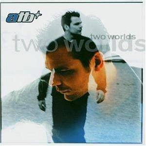 ATB: Two Worlds - Cover