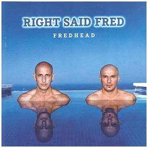 Cover - Right Said Fred: Fredhead