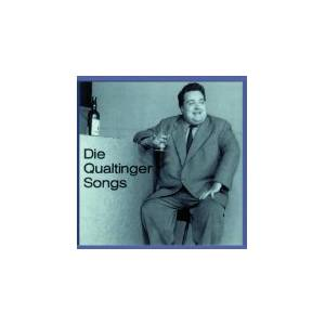 Helmut Qualtinger: Die Qualtinger Songs (CD) - Bild 1