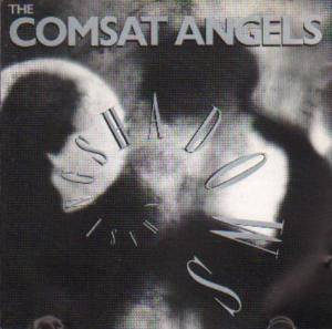 The Comsat Angels: Chasing Shadows - Cover