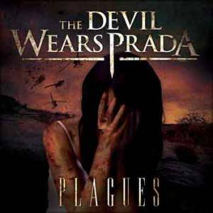 Cover - Devil Wears Prada, The: Plagues