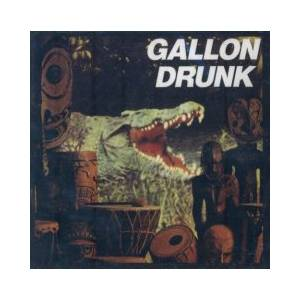 Cover - Gallon Drunk: You, The Night ... And The Music