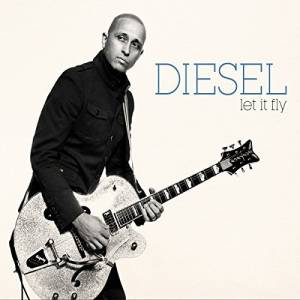 Cover - Diesel: Let It Fly