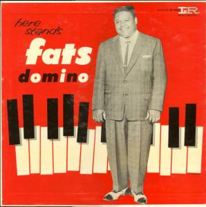 Cover - Fats Domino: Here Stands Fats Domino