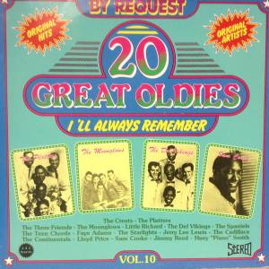 Cover - Spaniels, The: 20 Great Oldies I'll Always Remember Vol. 10