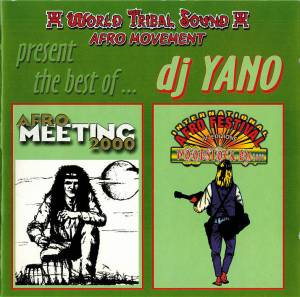 DJ Yano: The Best Of Afro Meeting & Afro Festival 2000 (CD) - Bild 1