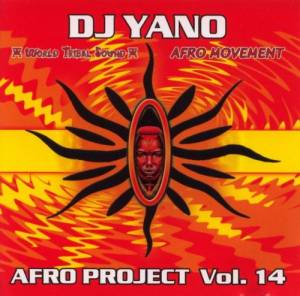 DJ Yano: Afro Project Vol. 14 (CD) - Bild 1