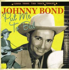 Cover - Johnny Bond: Put Me To Bed
