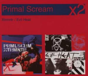 Cover - Primal Scream: Xtrmntr / Evil Heat