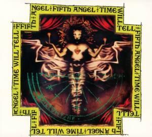 Fifth Angel: Time Will Tell (CD) - Bild 1