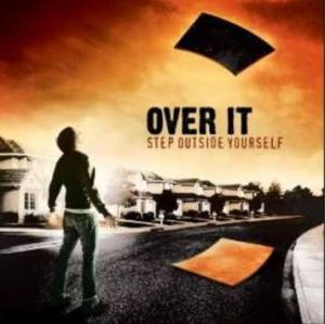 Cover - Over It: Step Outside Yourself