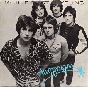 Cover - Autographs: While I'm Still Young