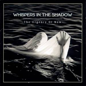 Cover - Whispers In The Shadow: Urgency Of Now, The