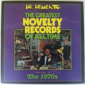 Cover - Steve Martin: Dr. Demento Presents: The Greatest Novelty Records Of All Time Volume IV The 1970s