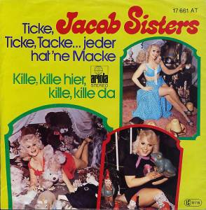 Cover - Jacob Sisters: Ticke, Ticke Tacke...Jeder Hat 'ne Macke