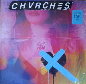 Cover - Chvrches: Love Is Dead